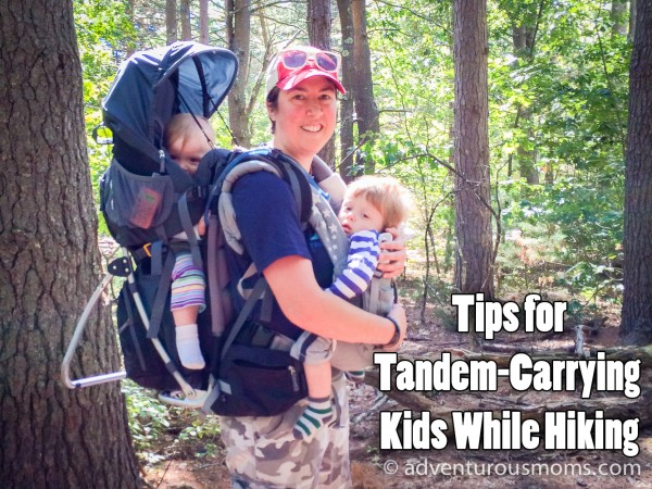 Tips for Tandem-Carrying Kids While Hiking
